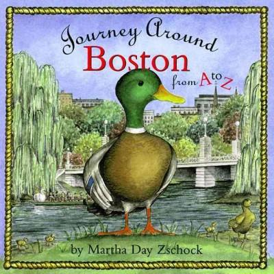 Journey Around Boston from A to Z (Hardcover)