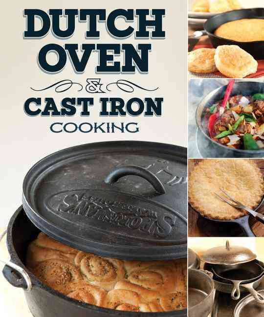 Dutch Oven and Cast Iron Cooking (Paperback)