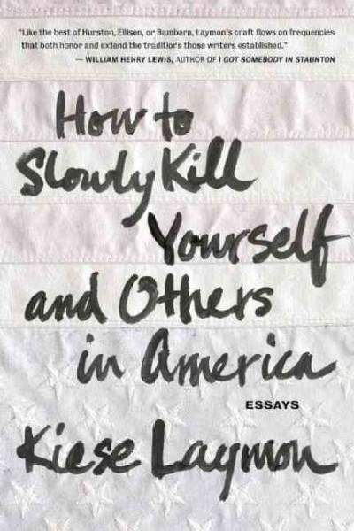 How to Slowly Kill Yourself and Others in America (Paperback)