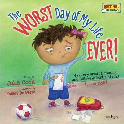 The Worst Day of My Life Ever! (Paperback)
