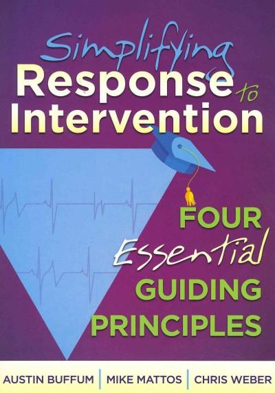 Simplifying Response to Intervention: Four Essential Guiding Principles (Paperback)
