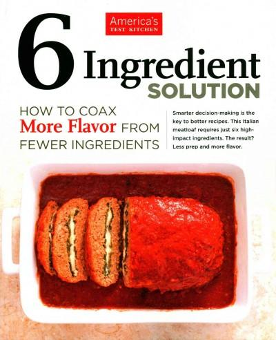 6 Ingredient Solution: How to Coax More Flavor from Fewer Ingredients (Paperback)