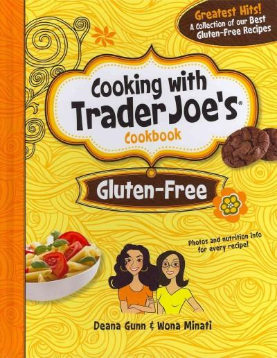 Cooking With Trader Joe's Cookbook: Gluten-free (Hardcover)