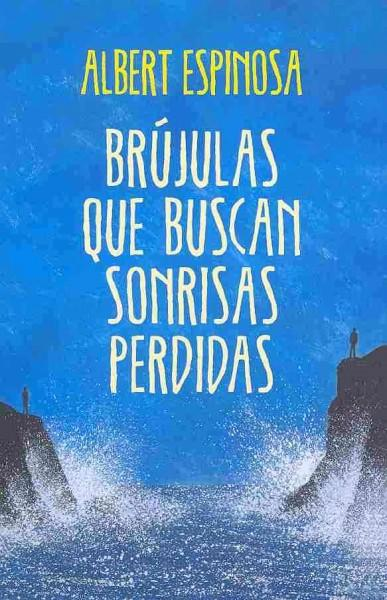 Brujulas que buscan sonrisas perdidas / Compasses In Search of Lost Smiles (Paperback)