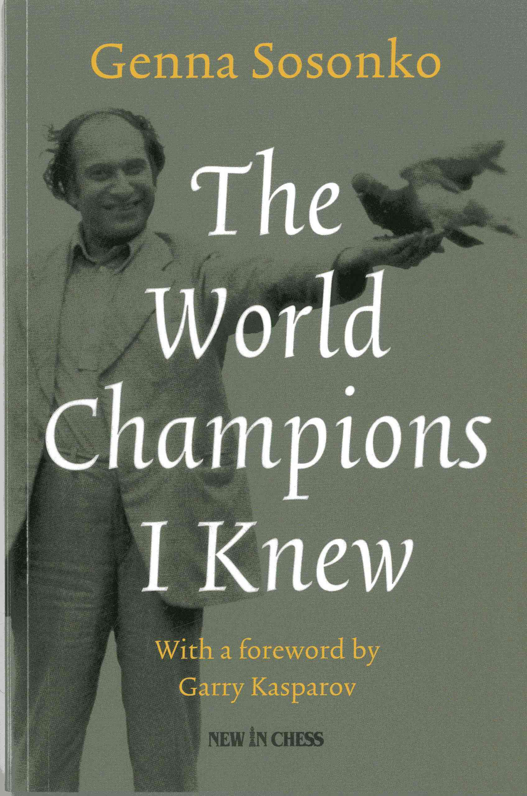 The World Champions I Knew (Paperback)