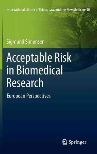Acceptable Risk in Biomedical Research: European Perspectives (Hardcover)