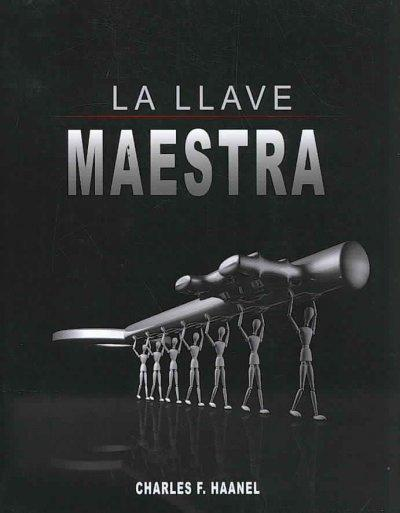 La Llave Maestra / The Master Key System (Paperback)