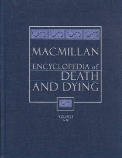 Macmillan Encyclopedia of Death and Dying (Hardcover)
