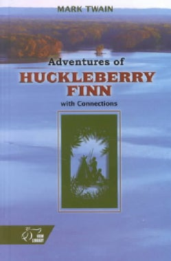 Adventures of Huckleberry Finn: With Connections (Hardcover)