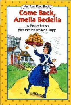 Come Back, Amelia Bedelia (Hardcover)