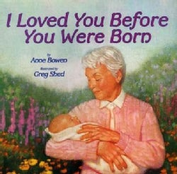 I Loved You Before You Were Born (Hardcover)