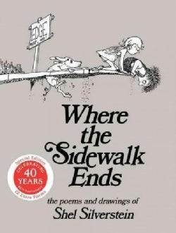 Where the Sidewalk Ends: Poems and Drawings (Hardcover)