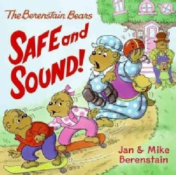 The Berenstain Bears Safe and Sound! (Paperback)