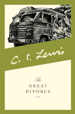 The Great Divorce: A Dream (Paperback)