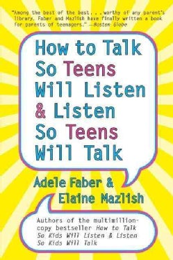 How to Talk So Teens Will Listen & Listen So Teens Will Talk (Paperback)