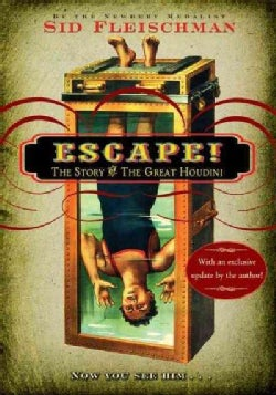 Escape!: The Story of the Great Houdini (Paperback)