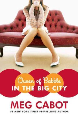 Queen of Babble in the Big City (Hardcover)