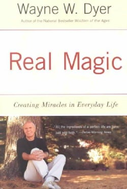 Real Magic: Creating Miracles in Everyday Life (Paperback)