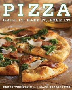 Pizza: Grill It, Bake It, Love It! (Paperback)