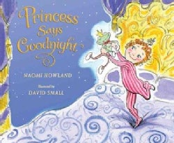 Princess Says Goodnight (Hardcover)
