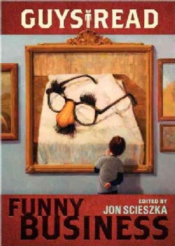 Guys Read: Funny Business (Hardcover)