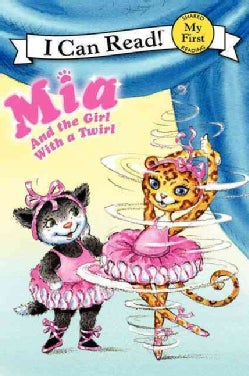 Mia and the Girl With a Twirl (Paperback)