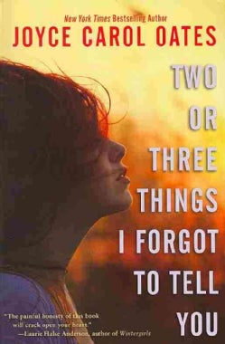 Two or Three Things I Forgot to Tell You (Paperback)
