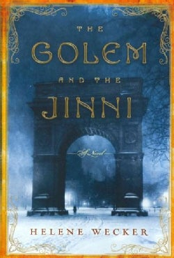 The Golem and the Jinni (Hardcover)