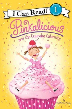 Pinkalicious and the Cupcake Calamity (Paperback)