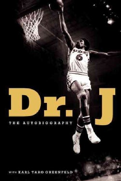 Dr. J: The Autobiography (Hardcover)
