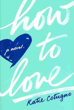 How to Love (Hardcover)
