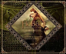 The Hobbit - The Desolation of Smaug Chronicles: Cloaks & Daggers (Hardcover)