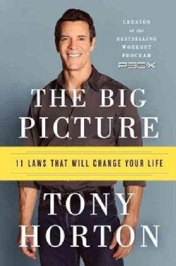 The Big Picture: 11 Laws That Will Change Your Life (Hardcover)