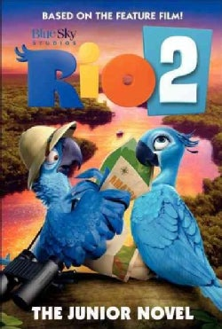 Rio 2: The Junior Novel (Paperback)