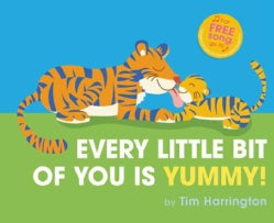 Nose to Toes, You Are Yummy! (Hardcover)