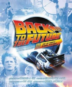 Back to the Future: The Ultimate Visual History (Hardcover)