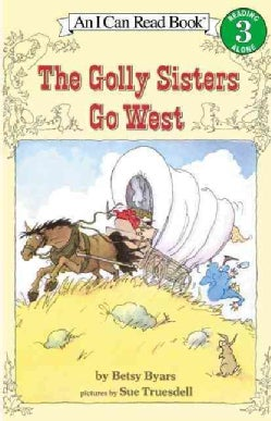 The Golly Sisters Go West (Paperback)