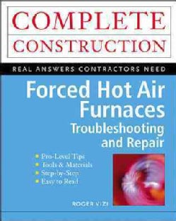 Forced Hot Air Furnaces: Troubleshooting and Repair (Paperback)