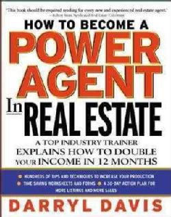 How to Become a Power Agent in Real Estate (Hardcover)