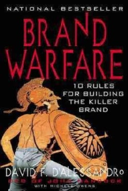 Brand Warfare: 10 Rules for Building the Killer Brand (Paperback)