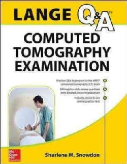 Lange Review: Computed Tomography Examination (Paperback)
