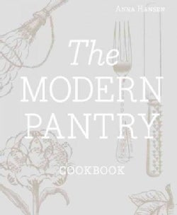 The Modern Pantry Cookbook (Hardcover)