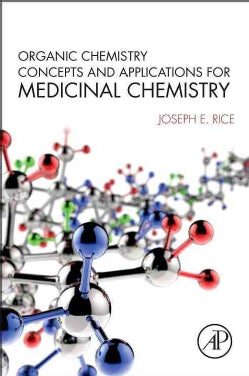 Organic Chemistry Concepts and Applications for Medicinal Chemistry (Paperback)