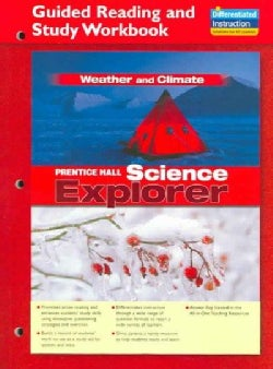 Science Explorer Weather And Climate: Guided Reading And Study Workbook (Paperback)