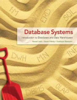Database Systems: Introduction to Databases and Data Warehouses (Paperback)