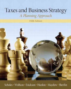 Taxes and Business Strategy: A Planning Approach (Hardcover)