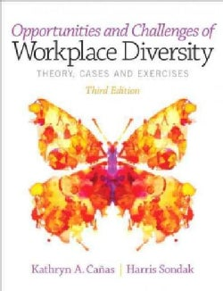 Opportunities and Challenges of Workplace Diversity: Theory, Cases and Exercises (Paperback)