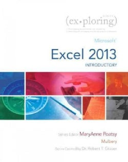 Exploring: Microsoft Excel 2013, Introductory (Hardcover)