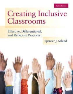 Creating Inclusive Classrooms: Effective, Differentiated, and Reflective Practices