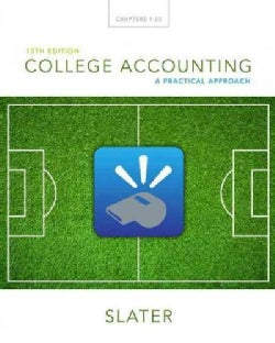 College Accounting: A Practical Approach, Chapters 1-25